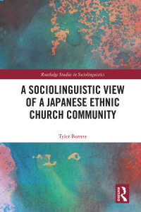 カナダの日系教会の社会言語学<br>A Sociolinguistic View of A Japanese Ethnic Church Community