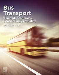 バス交通:需要・経済性・契約・政策<br>Bus Transport : Demand, Economics, Contracting, and Policy