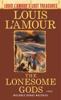 The Lonesome Gods (Louis L'Amo...
