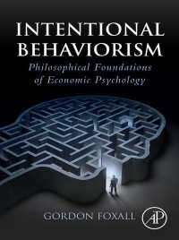 消費行動の意図的説明:経済心理学の哲学的基盤<br>Intentional Behaviorism : Philosophical Foundations of Economic Psychology