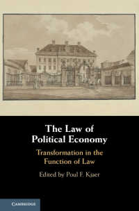 法と政治経済:法の役割変化<br>The Law of Political Economy : Transformation in the Function of Law
