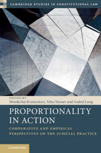 比例性の実践:比較的・実証的視座<br>Proportionality in Action : Comparative and Empirical Perspectives on the Judicial Practice