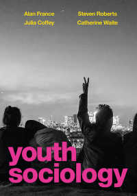 若者社会学入門<br>Youth Sociology〈1st ed. 2020〉