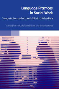 ソーシャルワークの言語<br>Language Practices in Social Work : Categorisation and Accountability in Child Welfare