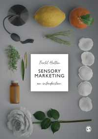 感覚マーケティング入門<br>Sensory Marketing : An Introduction