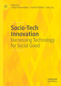 社会善のためのテクノロジー<br>Socio-Tech Innovation〈1st ed. 2020〉 : Harnessing Technology for Social Good