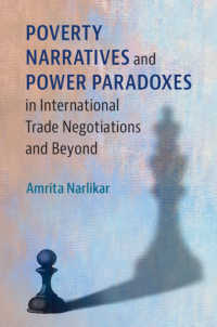国際貿易交渉における貧困と権力のパラドクス<br>Poverty Narratives and Power Paradoxes in International Trade Negotiations and Beyond