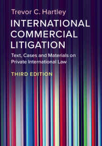 国際商事訴訟(第3版)<br>International Commercial Litigation : Text, Cases and Materials on Private International Law(3)