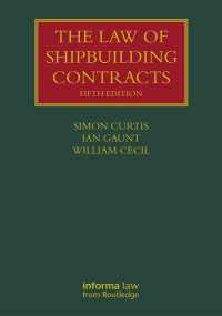 造船契約法(第5版)<br>The Law of Shipbuilding Contracts(5 NED)