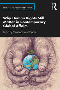 現代国際情勢と人権の重要性<br>Why Human Rights Still Matter in Contemporary Global Affairs