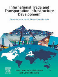 国際貿易と交通インフラの発展:北米とヨーロッパ<br>International Trade and Transportation Infrastructure Development : Experiences in North America and Europe