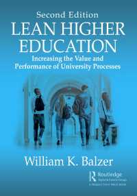 リーン高等教育(第2版)<br>Lean Higher Education : Increasing the Value and Performance of University Processes, Second Edition(2 NED)