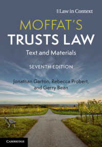 英国信託法(第7版)<br>Moffat's Trusts Law : Text and Materials(7)