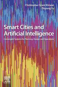 スマートシティと人工知能<br>Smart Cities and Artificial Intelligence : Convergent Systems for Planning, Design, and Operations