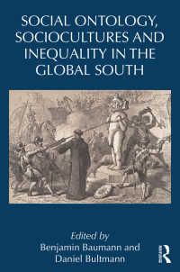 グローバルサウスの不平等の社会学<br>Social Ontology, Sociocultures, and Inequality in the Global South