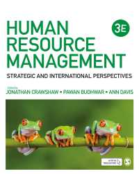人的資源管理:戦略的・国際的視座(第3版)<br>Human Resource Management : Strategic and International Perspectives(Third Edition)