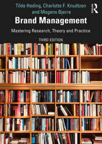ブランド管理:調査、理論と実践(第3版)<br>Brand Management : Mastering Research, Theory and Practice(3 NED)