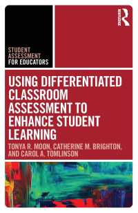生徒の学びを促す多様性に応じた教室評価法<br>Using Differentiated Classroom Assessment to Enhance Student Learning