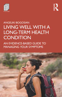 慢性疾患のエビデンスに基づく自己管理ガイド<br>Living Well with A Long-Term Health Condition : An Evidence-Based Guide to Managing Your Symptoms