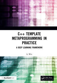 C++ Template Metaprogramming in Practice : A Deep Learning Framework