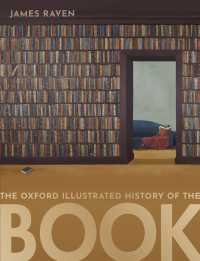 オックスフォード図解書物史<br>The Oxford Illustrated History of the Book