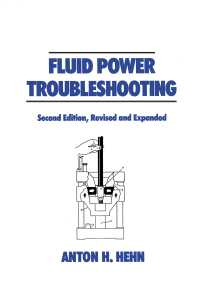 Fluid Power Troubleshooting, Second Edition,(2 NED)