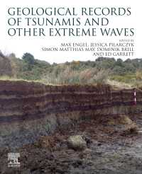 津波の地質学的痕跡<br>Geological Records of Tsunamis and Other Extreme Waves