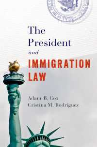 アメリカ大統領と移民法<br>The President and Immigration Law