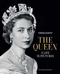Town & Country The Queen : A Life in Pictures