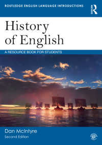 英語史:学生用入門読本(第2版)<br>History of English : A Resource Book for Students(2 NED)