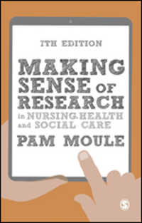 看護・ケア研究法(第7版)<br>Making Sense of Research in Nursing, Health and Social Care(Seventh Edition)