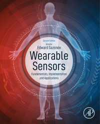 ウェアラブル・センサー:基礎・実装・応用(第2版)<br>Wearable Sensors : Fundamentals, Implementation and Applications(2)