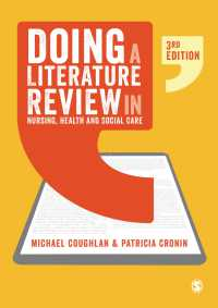 看護・ケアの文献調査ガイド(第3版)<br>Doing a Literature Review in Nursing, Health and Social Care(Third Edition)