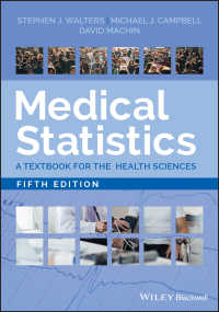 医療統計学テキスト(第5版)<br>Medical Statistics : A Textbook for the Health Sciences(5)
