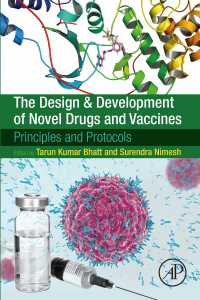 新薬・ワクチンの設計・開発:原理・プロトコル<br>The Design and Development of Novel Drugs and Vaccines : Principles and Protocols