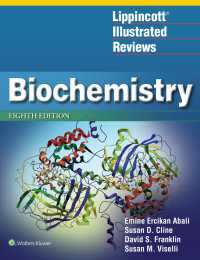 Lippincott図解生化学(第8版)<br>Lippincott Illustrated Reviews: Biochemistry(8)