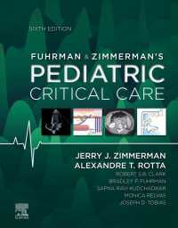 小児クリティカルケア(第6版)<br>Fuhrman & Zimmerman's Pediatric Critical Care E-Book(6)