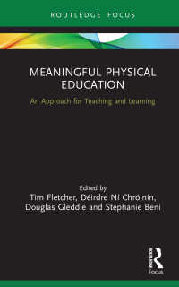 意味ある体育<br>Meaningful Physical Education : An Approach for Teaching and Learning
