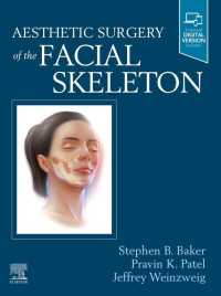 顔面骨格美容外科<br>Aesthetic Surgery of the Facial Skeleton - E-Book