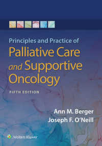 腫瘍の緩和・支持療法:原理と実際(第5版)<br>Principles and Practice of Palliative Care and Support Oncology(5)