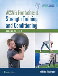 ACSM強化トレーニング・体調管理の基礎(第2版)<br>ACSM's Foundations of Strength Training and Conditioning(2)