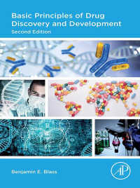 創薬・開発の基本原理(テキスト・第2版)<br>Basic Principles of Drug Discovery and Development(2)