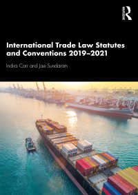 国際取引法:法令・条約集2019-2021年<br>International Trade Law Statutes and Conventions 2019-2021(2 NED)