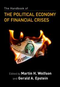 金融危機の政治経済学:ハンドブック<br>The Handbook of the Political Economy of Financial Crises