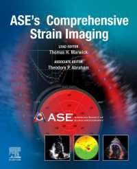 ASE(アメリカ心エコー図学会)ストレイン画像法のすべて<br>ASE's Comprehensive Strain Imaging, E-Book