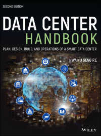 データセンター・ハンドブック(第2版)<br>Data Center Handbook : Plan, Design, Build, and Operations of a Smart Data Center(2)