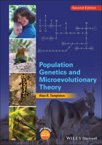 集団遺伝学とミクロ進化論(第2版)<br>Population Genetics and Microevolutionary Theory(2)