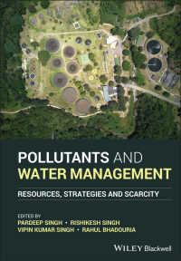 Pollutants and Water Management : Resources, Strategies and Scarcity