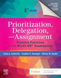 Prioritization, Delegation, and Assignment - E-Book : Practice Exercises for the NCLEX-RN® Exam(5)