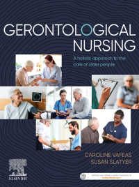 Gerontological Nursing : A holistic approach to the care of older people